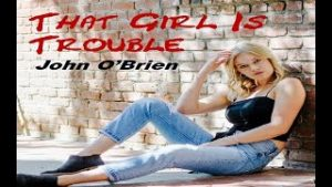 That Girl is Trouble